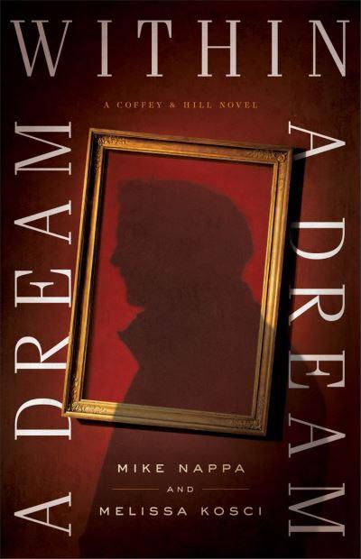 A Dream within a Dream (Coffey & Hill Book #3)