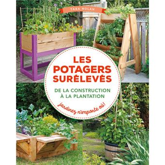 Les potagers sureleves broch tara nolan achat livre fnac for Potagers sureleves