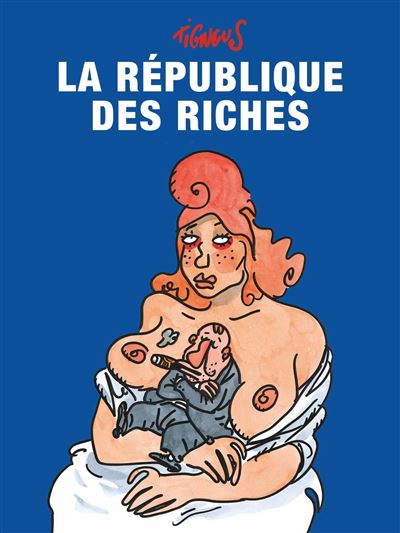 La republique des riches