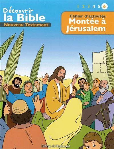 Cahiers d'activités, découvrir la Bible en Bd, Ancien Testament