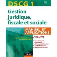 DSCG 1 - Gestion juridique, fiscale et sociale 2015/2016 - 9e éd - Manuel et Applications, Corrigés