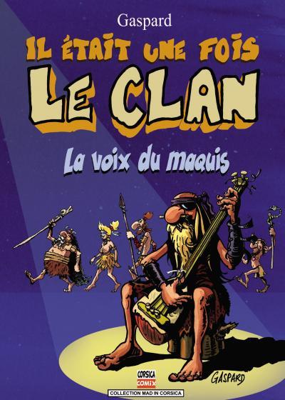 Il était une fois le clan, la voix du marquis