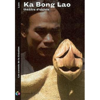 Ka Bong Lao Broche Ka Bong Lao Michel Laubu Achat Livre Fnac