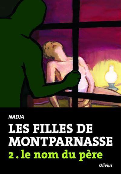 Les Filles de Montparnasse tome 2. Le nom du père