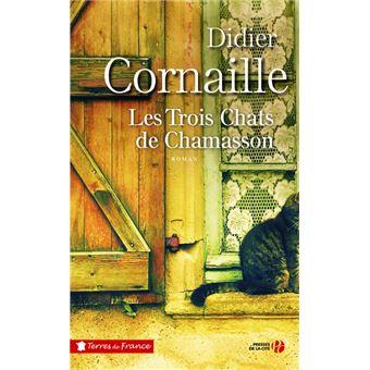 Les Trois Chats De Chamasson Broché Didier Cornaille Achat
