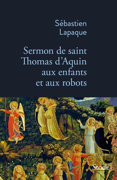 Sermon de Saint Thomas d'Aquin aux enfants et aux robots - 9782234084643 - 10,99 €