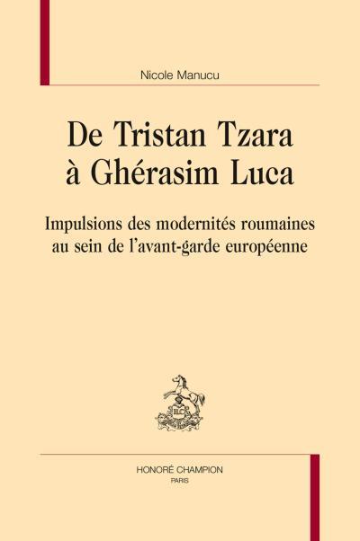 De Tristan Tzara à Gherasim Luca