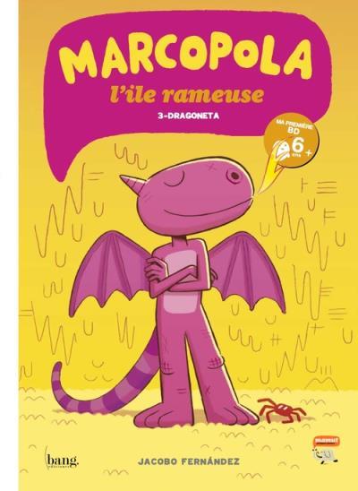 Marcopola L'île ramuese - tome 3 Dragoneta