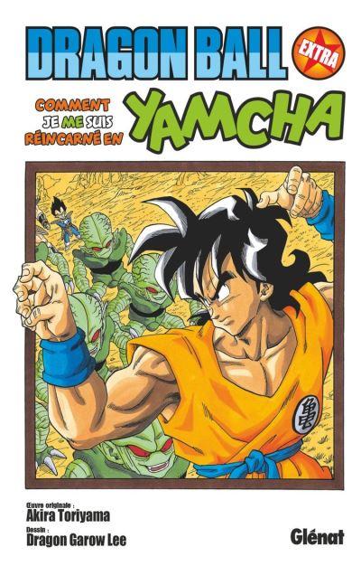 Dragon Ball - Extra - Comment je me suis réincarné en Yamcha ! - 9782331042737 - 4,99 €