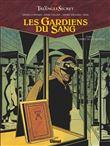 Les gardiens du sang - Les gardiens du sang, Le Carnet de Cagliostro T03