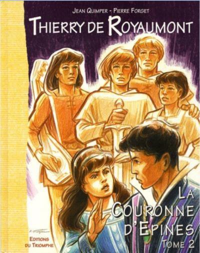 Thierry de Royomont, tome 2