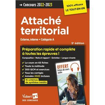 Concours Attaché territorial, Catégorie A, Préparation rapide et complète à toutes les épreuves