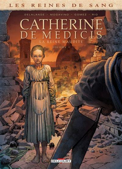 Reines de sang - Catherine de Médicis, la Reine maudite