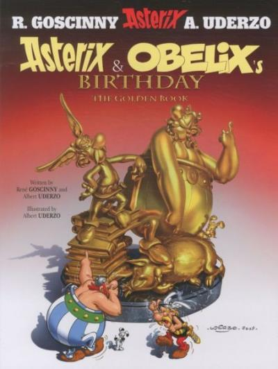 Asterix and Obelix's Birthday. The Golden Book