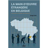 La main d'oeuvre étrangère en Belgique