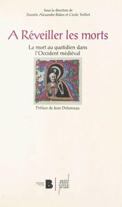 A reveiller les morts mort au quot.occident medieval