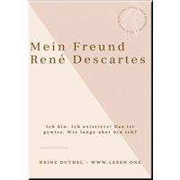 Mein Freund René Descartes
