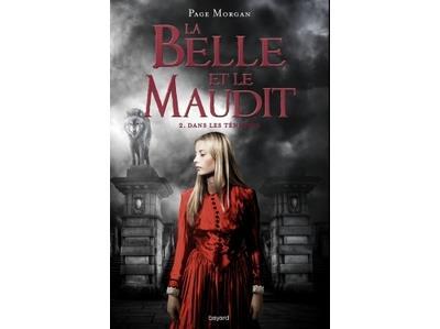 La belle et le maudit - Tome 2 : La Belle et le Maudit T02 Dans les ténèbres