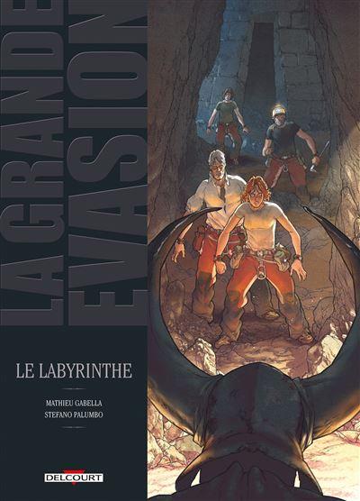 La Grande évasion - Le Labyrinthe