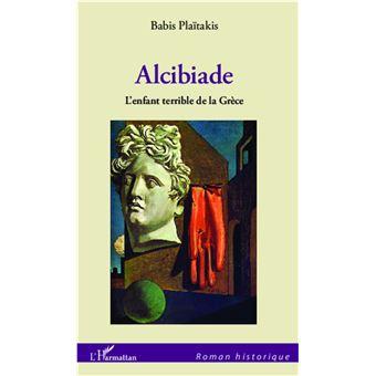Alcibiade, l'enfant terrible de la Grèce