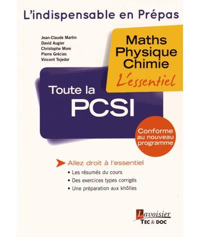 Toute la PCSI, Maths, Physique, Chimie