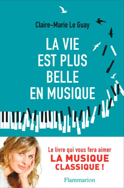 La vie est plus belle en musique - 9782081421387 - 6,99 €