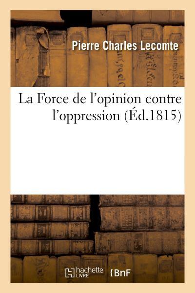 La Force de l'opinion contre l'oppression