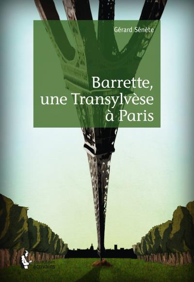 Barrette, une Transylvèse à Paris