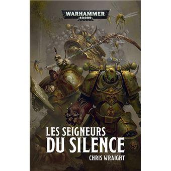 Warhammer 40 000 Les Seigneurs Du Silence