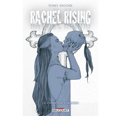 Rachel Rising T3 - Chants de cimetière