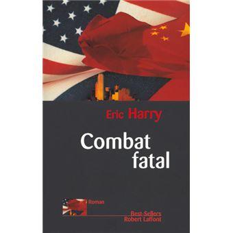 Combat fatal