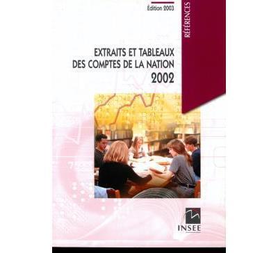 Extraits et tableaux des comptes de la nation 2002
