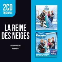 2 CD originaux : La Reine des Neiges Les Chansons Disney Karaoke