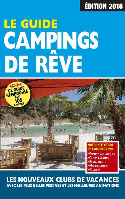 Le Guide Campings de Rêve 2018