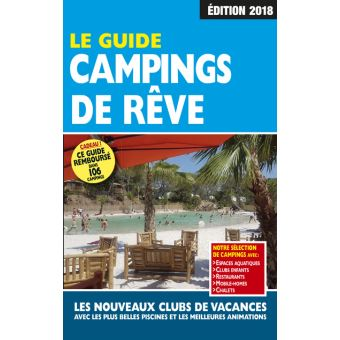 Le Guide Campings de Rêve 2018