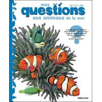 Mes questions aux animaux de la mer