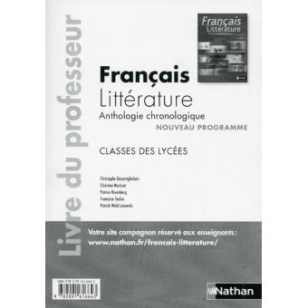 Francais Litterature Anthologie Chronologique 2nde 1ere Francais Litterature Livre Du Professeur