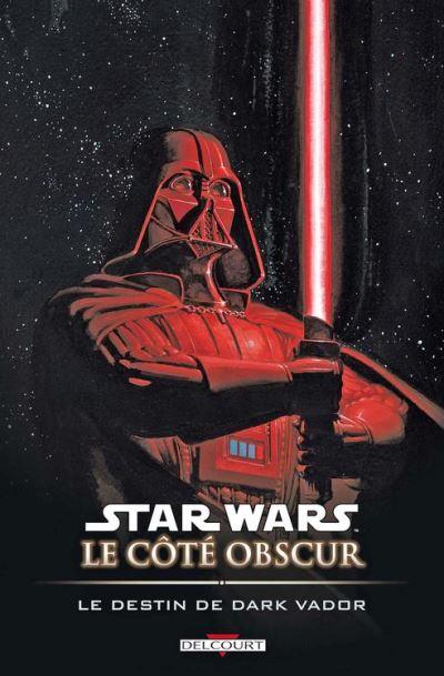 Star Wars - Le Côté obscur T05 - Le Destin de Dark Vador - 9782756038315 - 9,99 €
