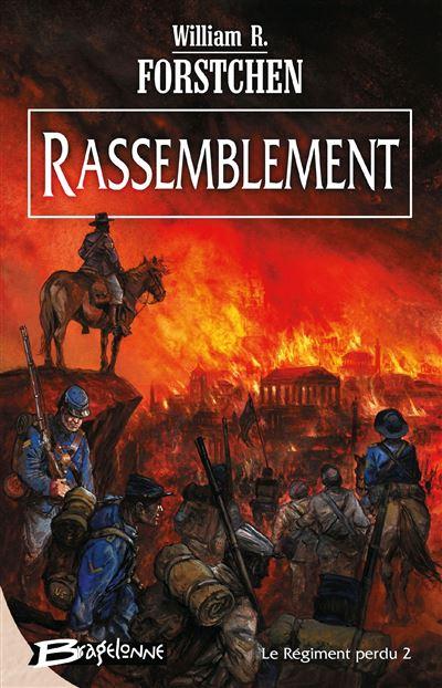 Le régiment perdu - Tome 2 : Rassemblement