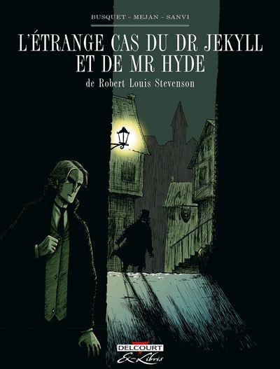 L'Étrange cas du Dr Jekyll et de Mr Hyde, de R.L. Stevenson, L'intégrale