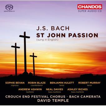 Bach : Passion selon Saint Jean Version anglaise