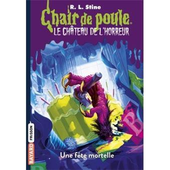 Le Chateau De L Horreur Une Fete Mortelle Tome 06 Le Chateau De L Horreur