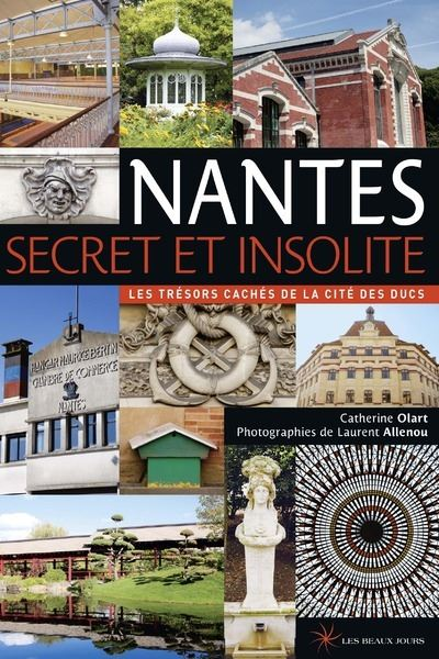 Nantes secret et insolite 2014