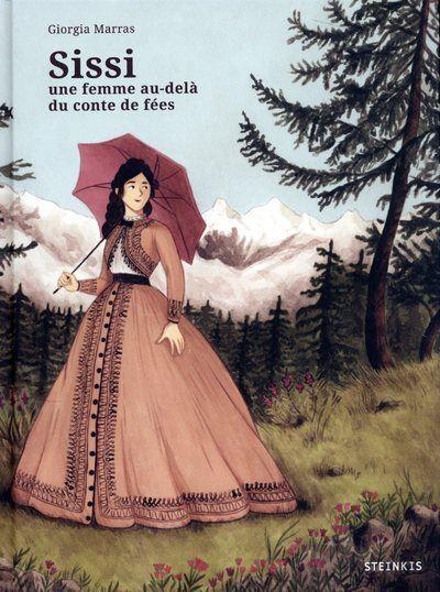 Sissi - Une femme au-delà du conte de fées