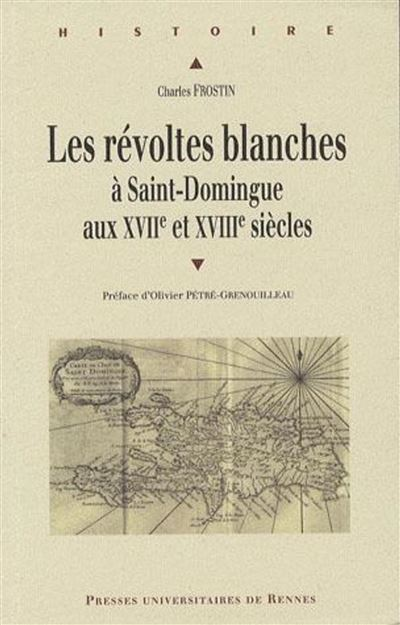 Revoltes blanches a saint-domingue. xviie-xviiie siecles