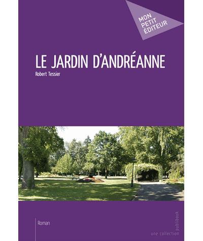 Le jardin d'Andréanne