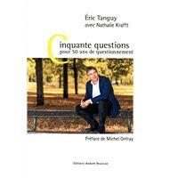 Cinquante questions pour 50 ans de questionnement