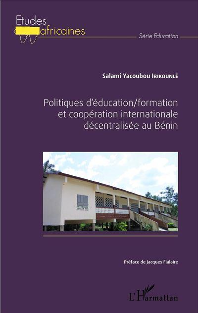 Politiques d'éducation, formation et coopération internationale décentralisée au Bénin