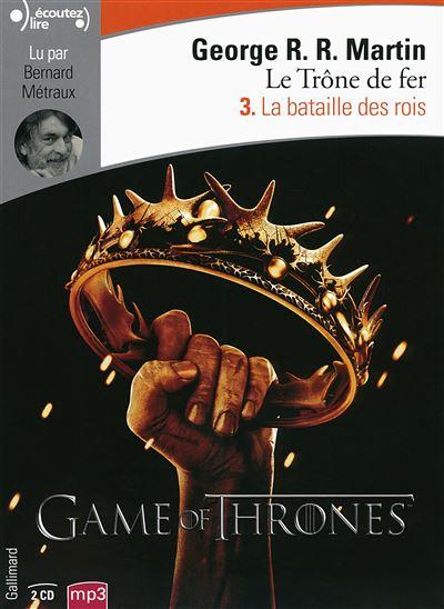Game Of Thrones, Le trône de fer - Tome 3 : La bataille des Rois  - 2 CD