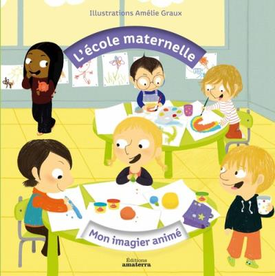 Mon imagier animé de l'école maternelle